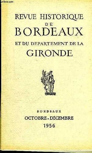 REVUE HISTORIQUE DE BORDEAUX ET DU DEPARTEMENT DE LA GIRONDE - 2EME SERIE - TOME V N° 4 un ...