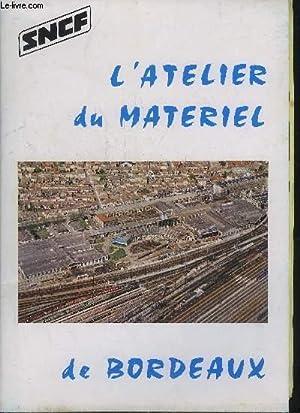 L'ATELIER DU MATERIEL DE BORDEAUX - SNCF.: COLLECTIF