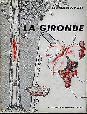 LA GIRONDE.: R.CARAYON