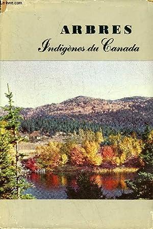 ARBRES INDIGENES DU CANADA - BULLETIN 61 - 2E EDITION.: COLLECTIF