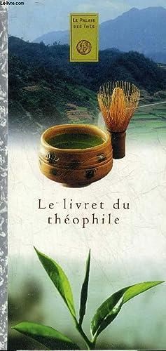 LE LIVRET DU THEOPHILE.: COLLECTIF