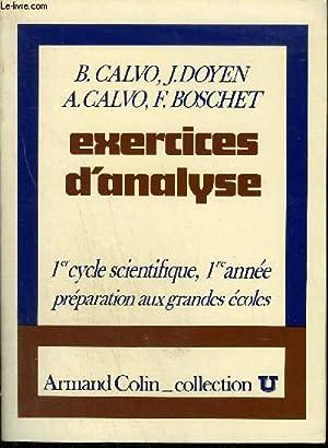 EXERCICES D'ANALYSE - 1ER CYCLE SCIENTIFIQUE, 1ERE: CALVO B./ DOYEN