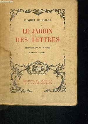LE JARDIN DES LETTRES - VOLUME 2: BAINVILLE JACQUES / DONNAY Maurice.