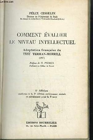 COMMENT EVALUER LE NIVEAU INTELLECTUEL - ADAPTATION: CESSELIN F.