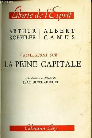 REFLEXIONS SUR LA PEINE CAPITALE / COLLECTION: KOESTLER ARTHUR /