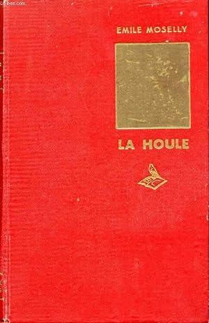 LA HOULE: MOSELLY EMILE