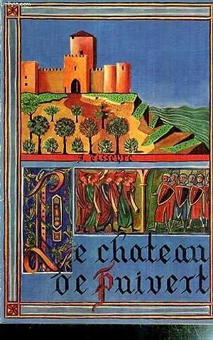 LE CHATEAU DE PUIVERT -: TISSEYRE Jean