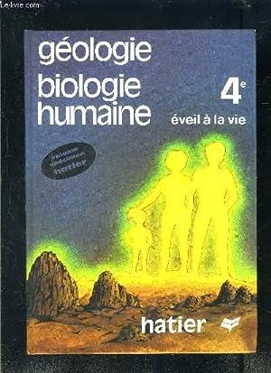 GEOLOGIE BILOGIE HUMAINE 4e EVEIL A LA VIE- SPECIMEN: BERGERON- GAHAU- HERVE- LEMAITRE- MONIER