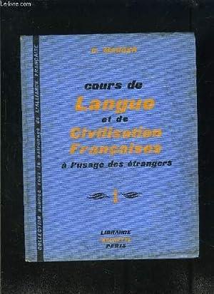 COURS DE LANGUE ET DE CIVILISATION FRANCAISES: MAUGER G.
