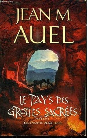 LE PAYS DES GROTTES SACREES - LES: AUEL JEAN M.