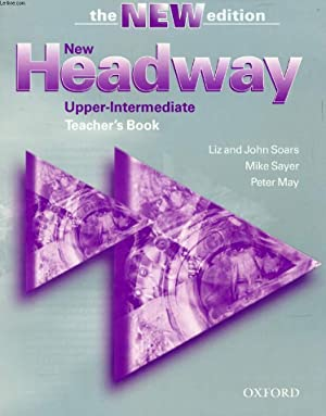 NEW HEADWAY, UPPER-INTERMEDIATE TEACHER'S BOOK: SOARS John &