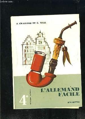 L ALLEMAND FACILE 4e SECONDE LANGUE: CHASSARD WEIL