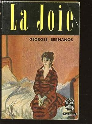 LA JOIE - COLLECTION LE LIVRE DE POCHE N°186.: BERNANOS GEORGES