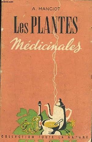 LES PLANTES MEDICINALES.: MANCIOT ANDRE