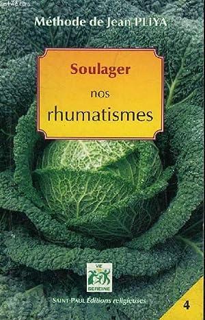SOULAGER NOS RHUMATISMES - ARTHRITES ARTHROSES GOUTTE: PLIYA JEAN
