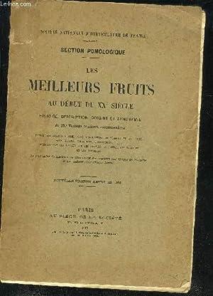 LES MEILLEURS FRUITS AU DEBUT DU XXE SIECLE HISTOIRE DESCRIPTION ORIGINE ET SYNONYMIE DE 250 ...