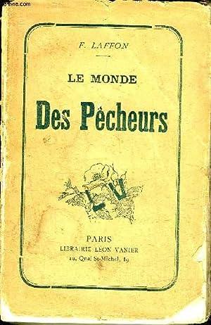 LE MONDE DES PECHEURS.: F.LAFFON