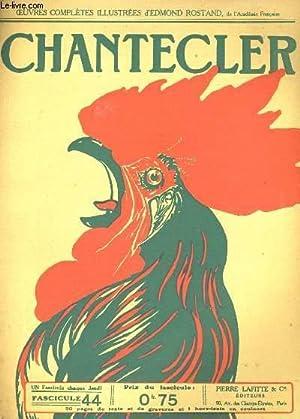 CHANTECLER FASCICULE N° 44: EDMOND ROSTAND