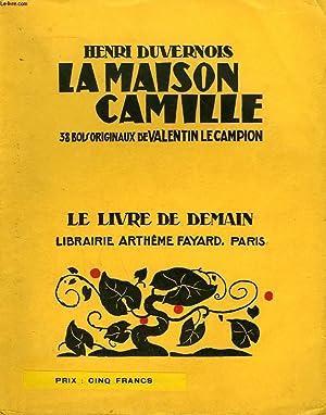 LA MAISON CAMILLE. 38 BOIS ORIGINAUX DE: DUVERNOIS HENRI.