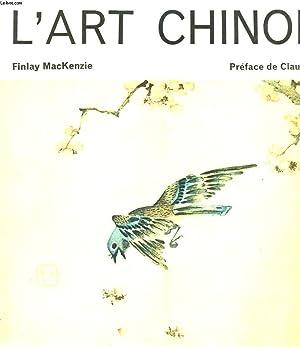 L'ART CHINOIS: FINLAY MACKENZIE
