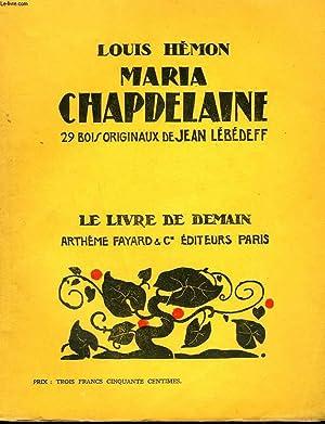MARIA CHAPDELAINE. 29 BOIS ORIGINAUX DE JEAN: HEMON LOUIS.