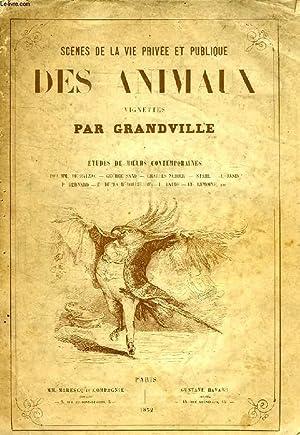 SCENES DE LA VIE PRIVEE ET PUBLIQUE DES ANIMAUX: COLLECTIF