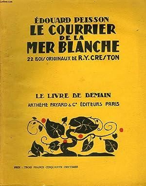 LE COURRIER DE LA MER BLANCHE. 22: PEISSON EDOUARD.