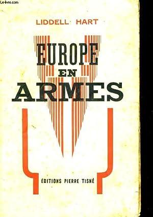 EUROPE EN ARMES: LIDDELL HART