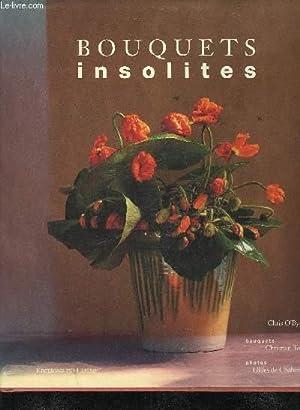 BOUQUETS INSOLITES.: O'BYRNE CHRIS & TORTU CHRISTIAN & DE CHABANEIX