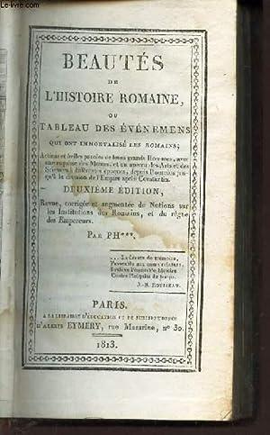 BEAUTES DE L'HISTOIRE ROMAINE / Beautés de l'histoire romaine, ou tableau de ...