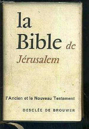 LA SAINTE BIBLE - TRADUITE EN FRANCAIS: COLLECTIF