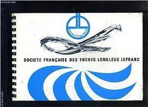 SOCIETE FRANCAISE DES ENCRES LORILLEUX LEFRANC- AVANT: COLLECTIF