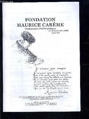 1 PLAQUETTE: FONDATION MAURICE CAREME- N°48 SEPT 2002- Prix d'études litté...
