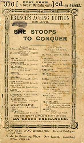 SHE STOOPS TO CONQUER, Comedy in 3: GOLDSMITH OLIVER