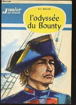 L'ODYSSEE DU BOUNTY - JUNIOR DE POCHE N°11.: BOSSARD M. P.