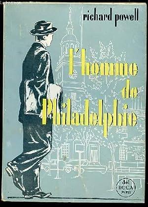 L'HOMME DE PHILADELPHIE.: POWELL RICHARD