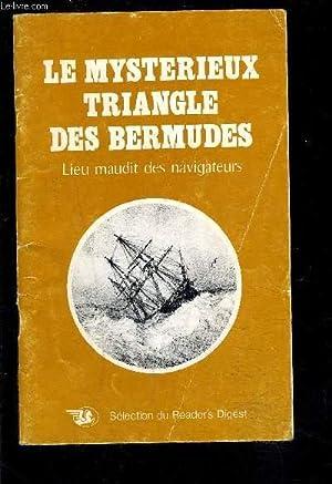 LE MYSTERIEUX TRIANGLE DES BERMUDES- LIEU MAUDIT DES NAVIGATEURS: COLLECTIF