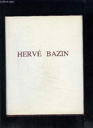 1 EXEMPLAIRE DE PRESENTATION DES OEUVRES MAITRESSES DE HERVE BAZIN (EXTRAITS REPRESENTATIFS DES 6 ...