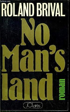 NO MAN'S IAND: BRIVAL ROLAND