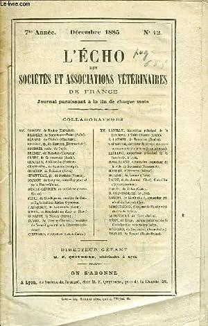 L'ECHO DES SOCIETES ET ASSOCIATIONS VETERINAIRES DE FRANCE Décembre 1885 - F. Quivogne ...