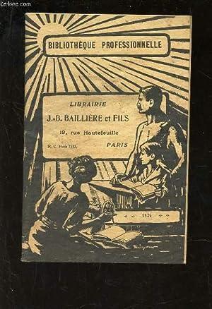 BIBLIOTHEQUE PROFESSIONNELLE - LIBRAIIRE J.B. BAILLIERE ET FILS / FASCICULE.: COLLECTIF / ...