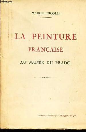 LA PEINTURE FRANCAISE AU MUSEE DU PRADO: NICOLLE MARCEL