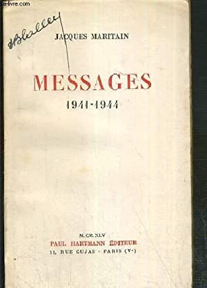 MESSAGES 1941-1944: MARITAIN JACQUES