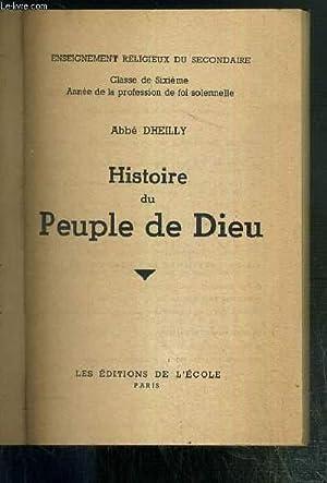 HISTOIRE DU PEUPLE DE DIEU - ENSEIGNEMENT RELIGIEUX DU SECONDAIRE - CLASSE DE SIXIEME - ANNEE DE LA...