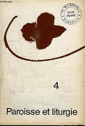 PAROISSE ET LITURGIE N°4 - Prier dans l'assemblée et en son nom, institution et vie dans le ...