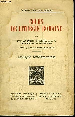 COURS DE LITURGIE ROMAINE: DOM COELHO ANTOINE