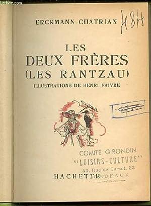 LES DEUX FRERES (LES RANTZAU).: ERCKMANN - CHATRIAN