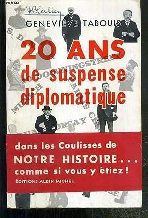 20 ANS DE SUSPENSE DIPLOMATIQUE: TABOUIS GENEVIEVE