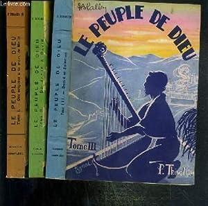 LE PEUPLE DE DIEU - 3 TOMES - 1 + 2 + 3: THIVOLLIER P.