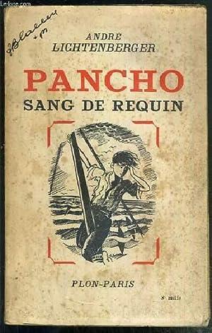 PANCHO SANG DE REQUIN: LICHTENBERGER ANDRE
